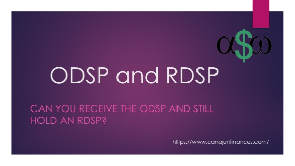 ODSP and RDSP Services that Clash ? - Canadian Personal Finance Blog